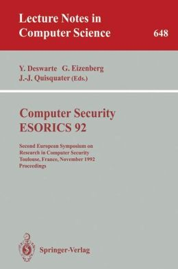 Computer Security - ESORICS 92: Second European Symposium on Research in Computer Security, Toulouse, France, November 23-25, 1992. Proceedings