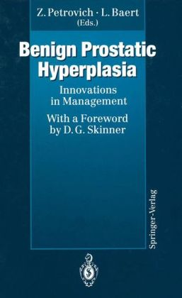 Benign Prostatic Hyperplasia: Innovations in Management