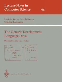The Generic Development Language Deva: Presentation and Case Studies
