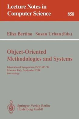 Object-Oriented Methodologies and Systems: International Symposium ISOOMS '94, Palermo, Italy, September 21-22, 1994. Proceedings