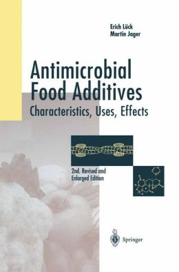 Antimicrobial Food Additives: Characteristics - Uses - Effects