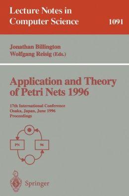 Application and Theory of Petri Nets 1996: 17th International Conference, Osaka, Japan, June 24-28, 1996. Proceedings