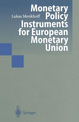 Monetary Policy Instruments for European Monetary Union