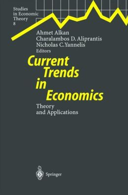 Current Trends in Economics: Theory and Applications