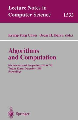 Algorithms and Computation: 9th International Symposium, ISAAC'98, Taejon, Korea, December 14-16, 1998, Proceedings