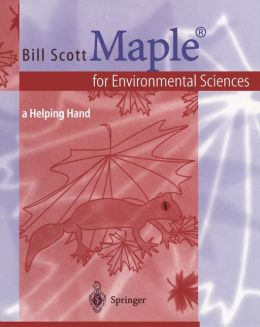 Maple for Environmental Sciences: a Helping Hand