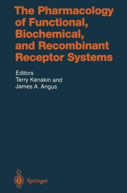 Pharmacology for Functional, Biochemical and Recombinant Receptor Systems