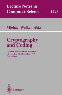 Cryptography and Coding: 7th IMA International Conference, Cirencester, UK, December 20-22, 1999 Proceedings