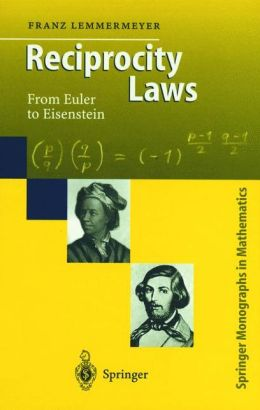 Reciprocity Laws: From Euler to Eisenstein
