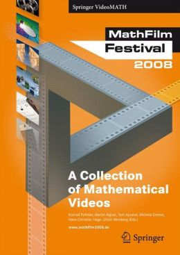 MathFilm Festival 2008: A Collection of Mathematical Videos
