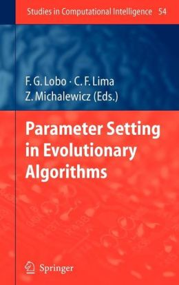 Parameter Setting in Evolutionary Algorithms