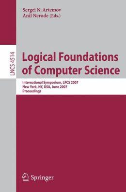 Logical Foundations of Computer Science: International Symposium, LFCS 2007, New York, NY, USA, June 4-7, 2007, Proceedings