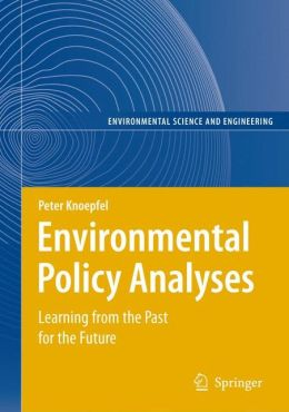 Environmental Policy Analyses: Learning from the Past for the Future - 25 Years of Research