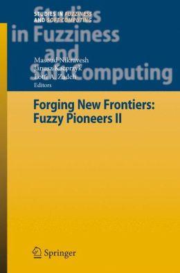 Forging New Frontiers: Fuzzy Pioneers II