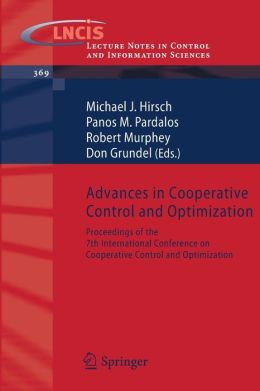 Advances in Cooperative Control and Optimization: Proceedings of the 7th International Conference on Cooperative Control and Optimization
