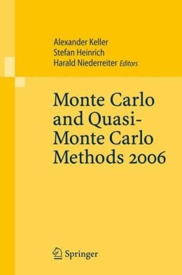 Monte Carlo and Quasi-Monte Carlo Methods 2006