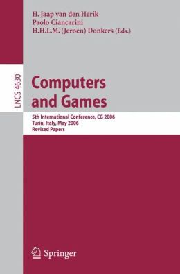 Computers and Games: 5th International Conference, CG 2006, Turin, Italy, May 29-31, 2006, Revised Papers