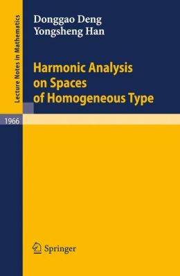 Harmonic Analysis on Spaces of Homogeneous Type
