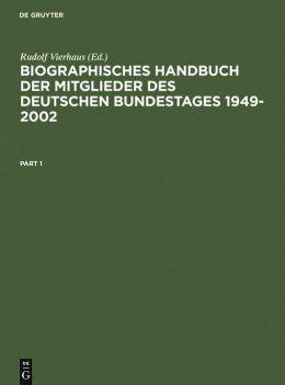 Biographisches Handbuch der Mitglieder des Deutschen Bundestages 1949-2001