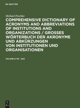 Comprehensive Dictionary of Acronyms and Abbreviations of Institutions and Organizations