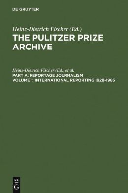 International Reporting, 1928-1985: From the Activities of the League of Nations to Present-day Global Problems