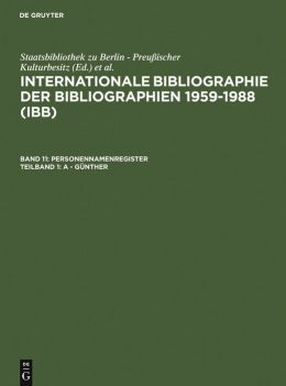 International Bibliography of Bibliographies 1959-88 Vol.11 Pt1