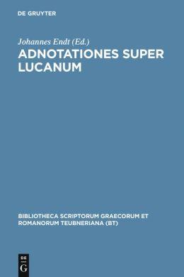 Adnotationes Super Lucanum