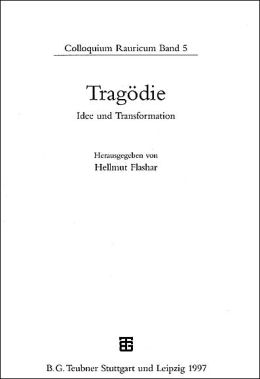 Tragoedie und Transformation
