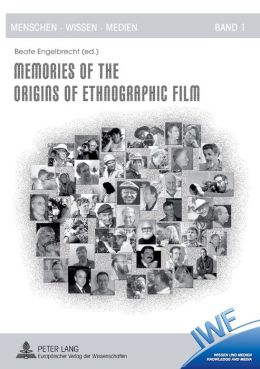 Memories of the Origins of Ethnographic Film