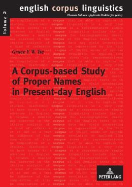 A Corpus-based Study of Proper Names in Present-day English: Aspects of Gradience and Article Usage