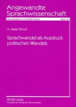Sprachwandel als Ausdruck Politischen Wandels: Am Beispiel des Wortschatzes in Bundestagsdebatten 1949-1998