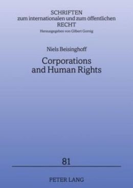 Corporations and Human Rights: An Analysis of ATCA Litigation against Corporations