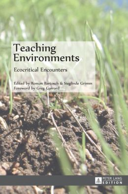 Teaching Environments: Ecocritical Encounters