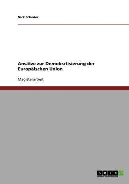 Ans Tze Zur Demokratisierung Der Europ Ischen Union