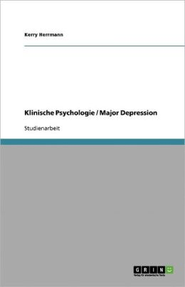 Klinische Psychologie / Major Depression