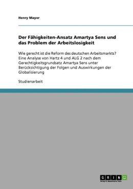 Der F Higkeiten-Ansatz Amartya Sens Und Das Problem Der Arbeitslosigkeit