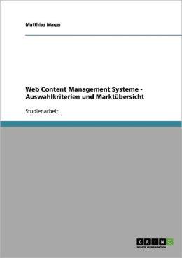 Web Content Management Systeme - Auswahlkriterien Und Markt Bersicht