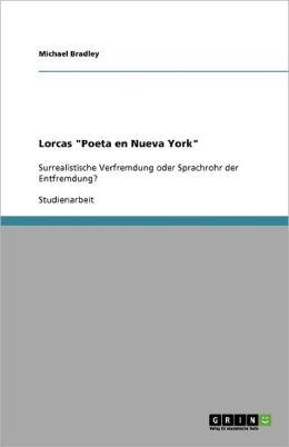 Lorcas Poeta En Nueva York