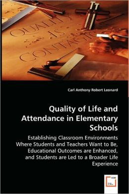 Quality Of Life And Attendance In Elementary Schools