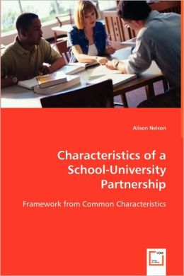 Characteristics Of A School-University Partnership