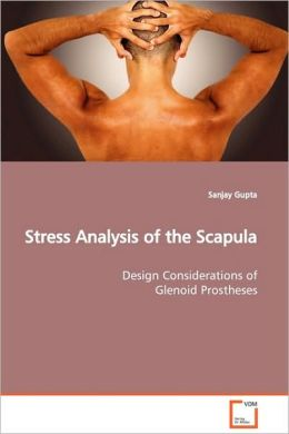 Stress Analysis Of The Scapula
