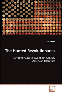 The Hunted Revolutionaries