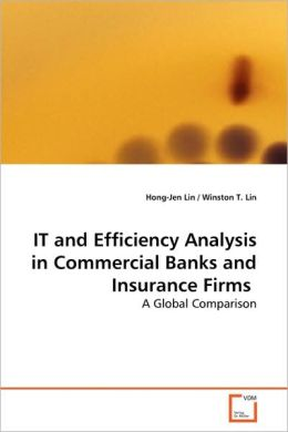 It And Efficiency Analysis In Commercial Banks And Insurance Firms