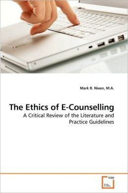 The Ethics Of E-Counselling