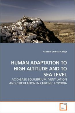 Human Adaptation to High Altitude and to Sea Level