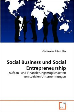 Social Business und Social Entrepreneurship