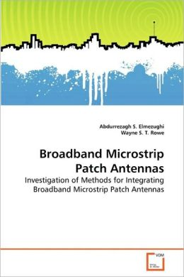 Broadband Microstrip Patch Antennas