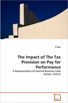 The Impact Of The Tax Provision On Pay For Performance