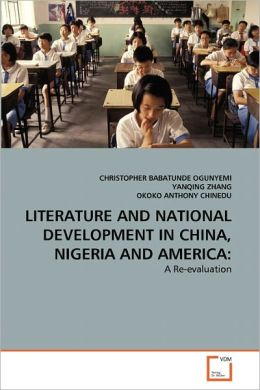 Literature And National Development In China, Nigeria And America