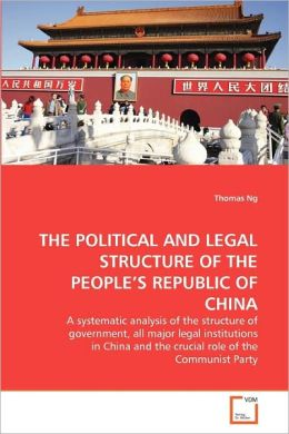 The Political And Legal Structure Of The People's Republic Of China